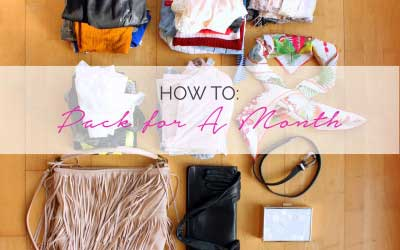 How to Pack for 1 Month